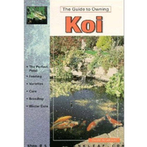 The Guide To Owning Koi Book
